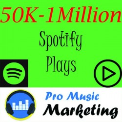 50K 100K 250K 1Million spotify Plays Promotion